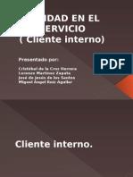 Calidad en El Servicio cliente interno