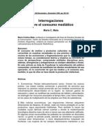 MATA. Interrogaciones Sobre El Consumo Mediatico