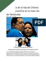 La Fortuna de La Hija de Chávez Que La Convertiría en La Más Rica de Venezuela