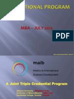 MAIB + IBM + AU MBA Presentation (MBA - July 2015 Batch)