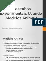 Desenhos Experimentais Usando Modelos Animais