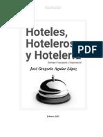 Hoteles, Hosteleros y Hoteleria