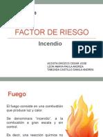 Diapositivas Factor Riesgo Incendio