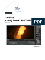 The Still Coming Move to Real Time Rendering