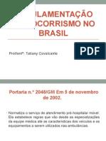 Regulamentação Do Socorrismo No Brasil