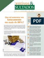 Incentivos e Result a Dos - Que Tal Aumentar o Faturamento Em Mais de 80% - Www.editoraquantum.com.Br