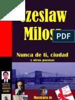 NUNCA DE TI, CIUDAD Y OTROS POEMAS, POR CZESLAW MILOSZ