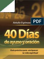 Espinoza Chávez, Antulio - 40 Días de ayuno y oración.pdf