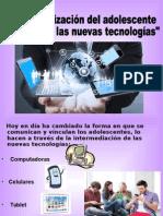Adolescentes y Las Nuevas Tecnologias