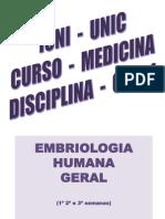 Embriologia - 3 primeiras semanas