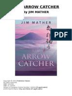 The Arrow Catcher (Overview)