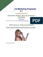 Naked Viral Marketing Proposals