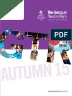 Georgian Theatre Autumn 2015
