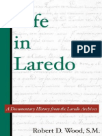Life in Laredo a Documentary His