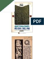 Quetzalcoatl No Era Del Pri