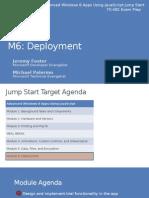 Deployment of Dynamics