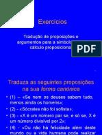 Exercícios de Lógica Proposições e Argumentos 2012 2013 Turmas ABC