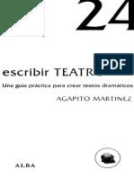Agapito Martínez Paramio - Escribir Teatro. Una Guia Para Crear