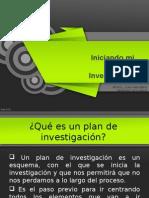Iniciando El Plan de Investigacion.