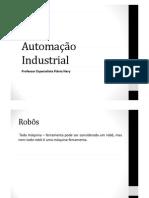 Automação Industrial - Robôs