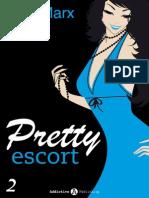 Pretty Escort Vol.2 - Nina Marx