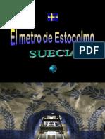 El Metro de Estocolmo Está Considerado Como