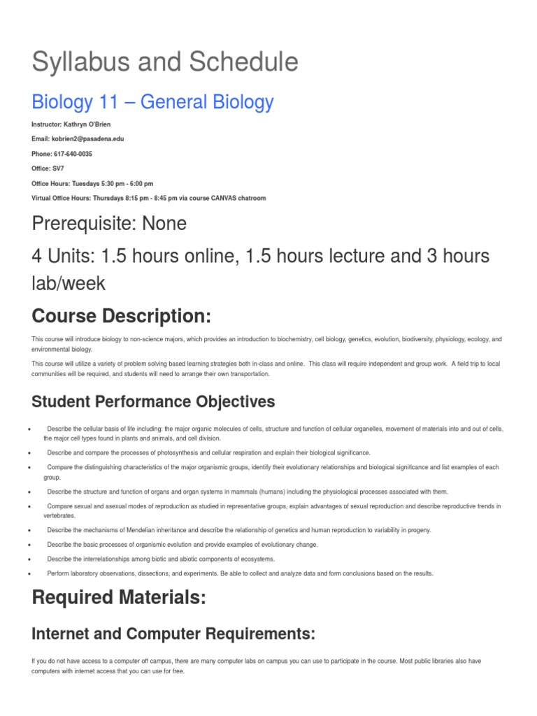 biology syllabus The biology department is now offering free tutoring go to the biology learning  center, located in room 143 of the jacobs science building (jsb), for free.
