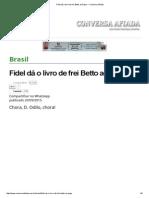 Fidel Dá o Livro de Frei Betto Ao Papa — Conversa Afiada