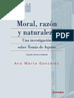 Moral, Razón y Naturaleza. Una Investigación Sobre Tomás de Aquino - González, Ana Marta