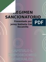 """""""RÉGIMEN SANCIONATORIO-JEIMYNATHALIACASTRO"""