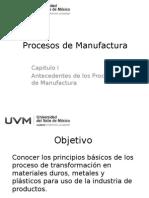 I. Antecedentes de Los Procesos de Manufactura