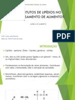 Substitutos de Lipídios No Processa mento de alimentosSubstitutos de lipídios no processamento de alimentosmento de Alimentos