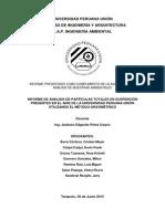 INFORME DE ANÁLISIS DE PARTÍCULAS TOTALES EN SUSPENCIÓN PRESENTES EN EL AIRE DE LA UNIVERSIDAD PERUANA UNIÓN UTILIZANDO EL MÉTODO GRAVIMÉTRICO