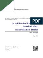 WEISBROT - La Política de Obama Hacia América Latina - Continuidad Sin Cambio