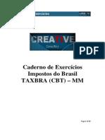 Impostos e TAXBRA CBT Cad de Exercicios