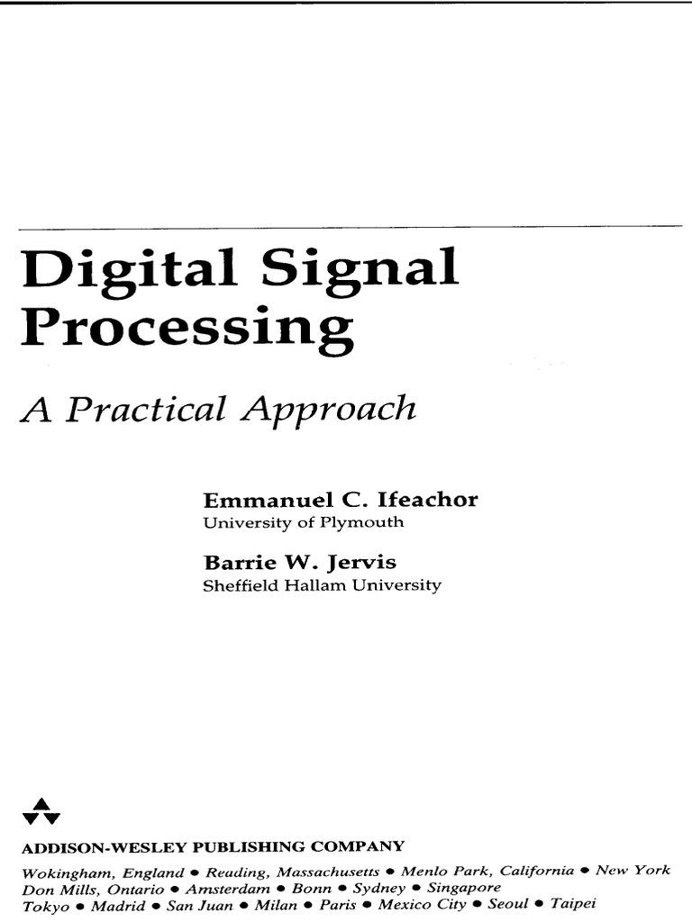 digital signal processing emmanuel c ifeachor barrie w jervis pdf rh fr scribd com ifeachor digital signal processing solution manual download ifeachor digital signal processing solution manual download