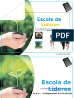 Escoladelideres Compromissoeprioridades 120527023105 Phpapp02
