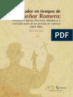 El Salvador en tiempos de Monseñor Romero (1969-1980)