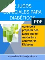 2 Deliciosos Jugos Para Diabeticos Tipo 2