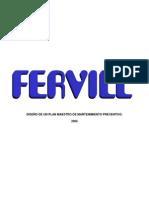 Diseño de Un Plan Maestro de Mantenimiento Preventivo Aplicado a Los Equipos de Fervill Ltda