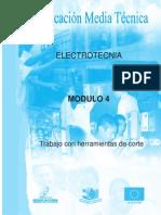 ELECTROTECNIA MODULO 4 AÑO 1 TRABAJO CON HERRAMIENTAS DE CORTE