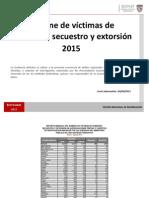 Informe de victimas de homicidio, secuestro y extorsión 2015