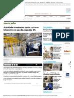 Atividade Econômica Inicia Terceiro Trimestre Em Queda, Segundo BC - 21-09-2015 - Mercado - Folha de S