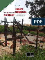 Relatório Violência Indígena Dados 2014