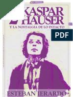 KASPAR HAUSER Y LA NOSTALGIA DE LO INTACTO [2]_Por Esteban Ierardo