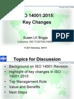 TC207 SC1 ISO 14001 Workshop on Changes 8 Sept 2015 Slides