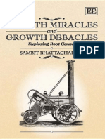 Growth Miracles and Growth Debacles Exploring Root Causes