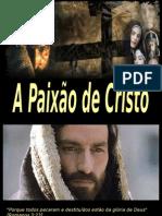 A Paixão de Cristo.ppt