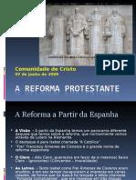 A Era Dos Reformadores