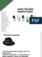 Șase pălării gânditoare